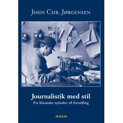 Journalistik med stil: Fra klassiske nyheder til fortælling