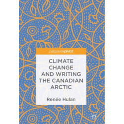Climate Change and Writing the Canadian Arctic