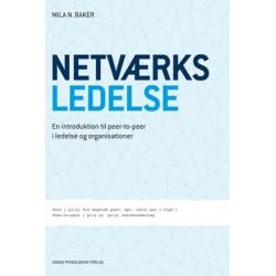 Netværksledelse: En introduktion til peer-to-peer i ledelse og organisationer