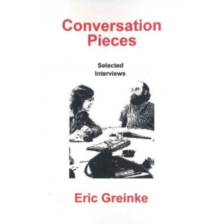 Conversation Pieces: Selected Interviews