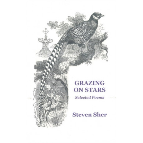 Grazing on Stars: Selected Poems