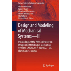 Design and Modeling of Mechanical Systems-III: Proceedings of the 7th Conference on Design and Modeling of Mechanical Systems, CMSM'2017, March 27-29, Hammamet, Tunisia