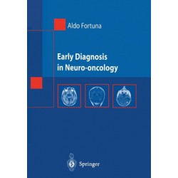 Early Diagnosis in Neuro-oncology