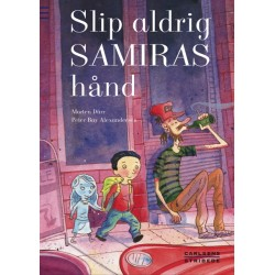 Slip aldrig Samiras hånd