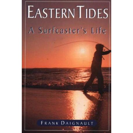 Eastern Tides: A Surfcaster's Life