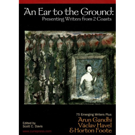 An Ear to the Ground: Presenting Writers From 2 Coasts
