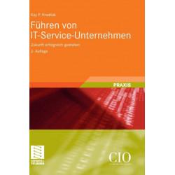 Fuhren Von It-Service-Unternehmen: Zukunft Erfolgreich Gestalten