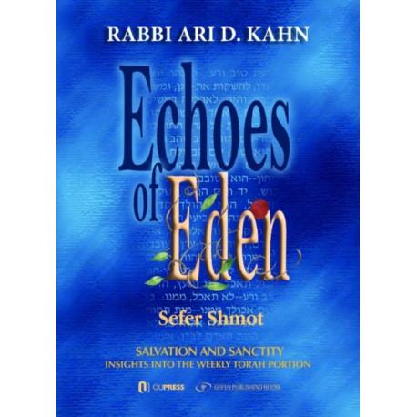 Echoes of Eden: Sefer Shmot