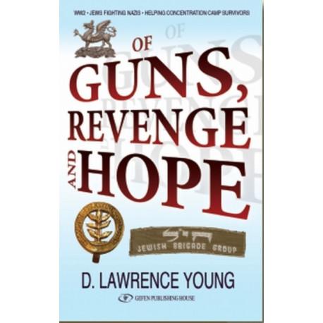 Of Guns, Revenge & Hope