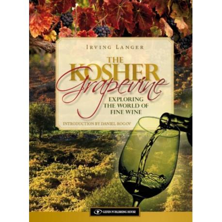 Kosher Grapevine: Exploring the World of Fine Wine