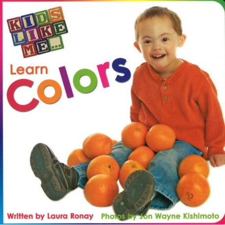 Kids Like Me. . . Learn Colors