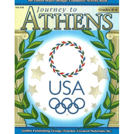 Journey to Athens -- Intermediate: The United States Olympic Committee Activity Book