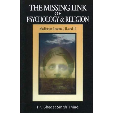 Missing Link of Psychology & Religion: Meditation Lessons I, II & III