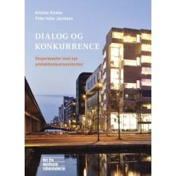 Dialog og konkurrence: Eksperimenter med nye arkitektkonkurrenceformer