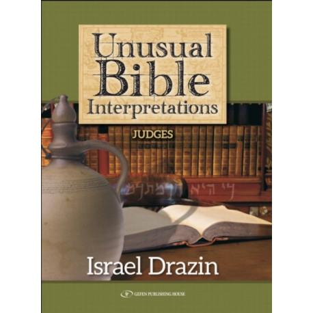 Unusual Bible Interpretations: Judges