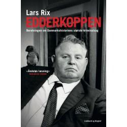 Edderkoppen. Beretningen om Danmarkshistoriens største kriminalsag