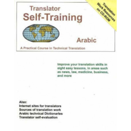 Translator Self-Training Program, Arabic: A Practical Course in Technical Translation