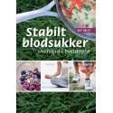Stabilt blodsukker - overskud i hverdagen: kost - tanker - bevægelse