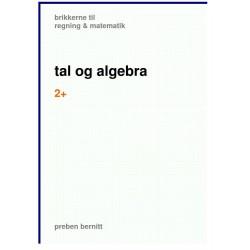 tal og algebra 2 , brikkerne til regning & matematik