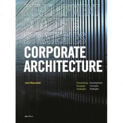Corporate Architecture: Development, Concepts, Strategies