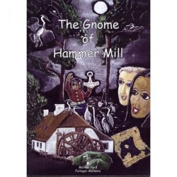 The Gnome of Hammer Mill