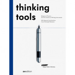 Thinking Tools: Design as Process - On the Creation of Writing Utensils