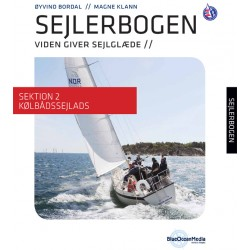 Sejlerbogen - Sektion 2: Kølbådssejlads: Viden giver sejlglæde