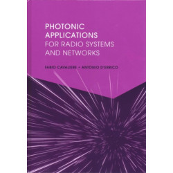Photonic Applications for Radio Systems and Networks
