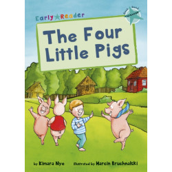 The Four Little Pigs: (Turquoise Early Reader)