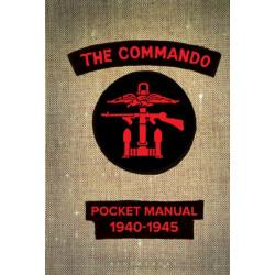 The Commando Pocket Manual: 1940-1945
