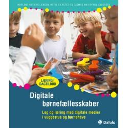 Digitale børnefællesskaber: Leg og læring med digitale medier i vuggestue og børnehave