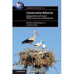 Conservation Behavior: Applying Behavioral Ecology to Wildlife Conservation and Management