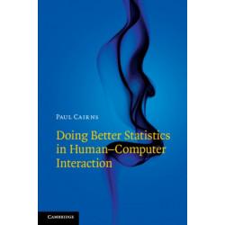 Doing Better Statistics in Human-Computer Interaction