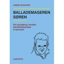 BALLADEMAGEREN SØREN: Om sprogbrug, kontakt, identitetsdannelse & selvværd