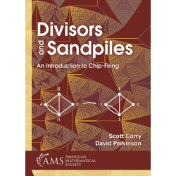 Divisors and Sandpiles: An Introduction to Chip-Firing