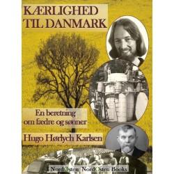 Kærlighed til Danmark: En beretning om fædre og sønner