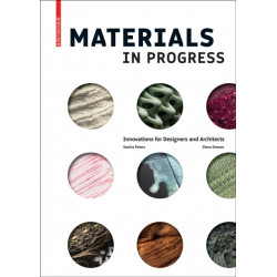 Materials in Progress: Innovations for Designers and Architects