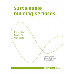 Sustainable Building Services: Principles - Systems - Concepts