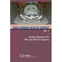 Quality Assurance for PET and PET/CT Systems