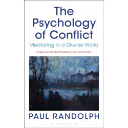 The Psychology of Conflict: Mediating in a Diverse World