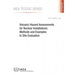Volcanic Hazard Assessments for Nuclear Installations: Methods and Examples in Site Evaluation