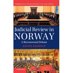 Judicial Review in Norway: A Bicentennial Debate