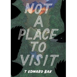Not A Place To Visit