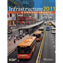 Infrastructure 2011: A Strategic Priority