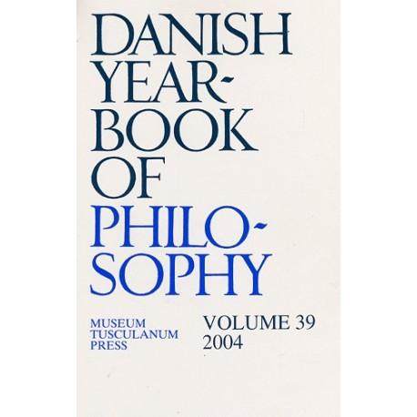 Danish Yearbook of Philosophy (2004 (volume 39))
