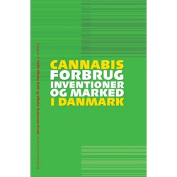 Cannabis: forbrug, interventioner og marked i Danmark