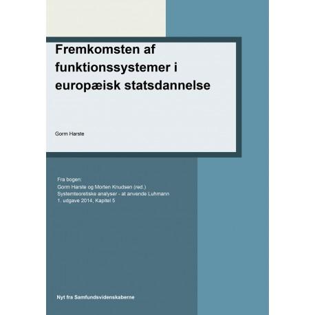 Fremkomsten af funktionssystemer i europæisk statsdannelse: Kapitel 5 i Systemteoretiske analyse
