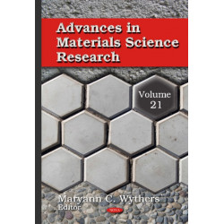 Advances in Materials Science Research: Volume 21