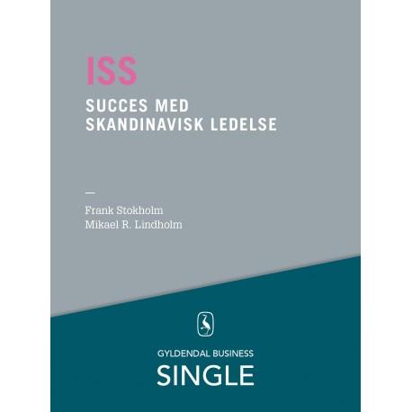 ISS - Den danske ledelseskanon, 1: Succes med skandinavisk ledelse