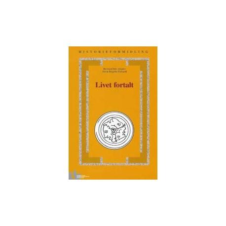 Livet fortalt: litteraturhistoriske og faghistoriske biografier i 1990'erne